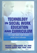 Technology in Social Work Education and Curriculum 1st Edition 9781135430221 1135430225
