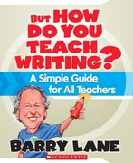 But How Do You Teach Writing? 0 9780545021180 0545021189