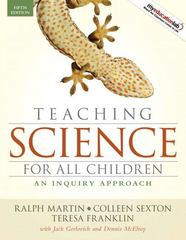 Teaching Science for All Children 5th edition 9780205594917 0205594913