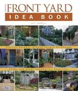 Taunton's Front Yard Idea Book 0 9781561585199 156158519X
