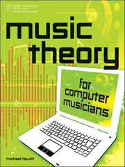 Music Theory for Computer Musicians 1st edition 9781598635034 1598635034