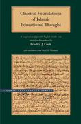 Classical Foundations of Islamic Educational Thought 0 9780842527637 084252763X