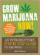 Grow Marijuana Now! 0 9781440510915 1440510911