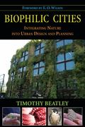 Biophilic Cities 2nd Edition 9781597267151 1597267155