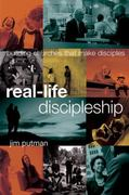 Real-Life Discipleship 1st Edition 9781615215607 1615215603