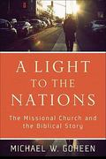 A Light to the Nations 1st Edition 9780801031410 0801031419