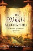 The Whole Bible Story 1st Edition 9780764208294 0764208292
