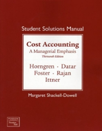 Cost Accounting 13th edition 9780137052325 0137052324