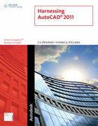 Harnessing AutoCAD 2011 1st edition 9781111137885 1111137889