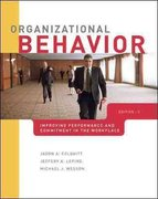 Organizational Behavior: Improving Performance and Commitment in the Workplace with Connect Plus 2nd edition 9780077398224 007739822X