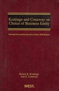 Keatinge and Conaway on Choice of Business Entity 0 9780314998163 0314998160