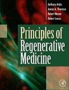 Principles of Regenerative Medicine 2nd edition 9780123814227 0123814227
