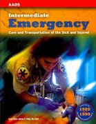 Intermediate: Emergency Care and Transportation of the Sick and Injured 1st edition 9780763795894 0763795895