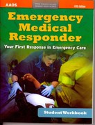 Emergency Medical Responder, Student Workbook 5th Edition 9780763792718 0763792713