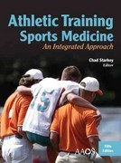 Athletic Training And Sports Medicine: An Integrated Approach 5th Edition 9780763796099 0763796093