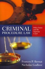 Criminal Procedure Law: Police Issues And The Supreme Court 1st edition 9780763793111 0763793116