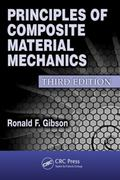 Principles of Composite Material Mechanics, Third Edition 3rd Edition 9781439850060 1439850062