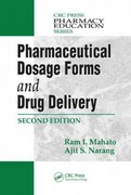Pharmaceutical Dosage Forms and Drug Delivery, Second Edition 2nd Edition 9781439849187 1439849188