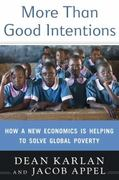 More Than Good Intentions 1st Edition 9780525951896 052595189X