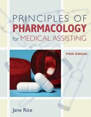 Principles of Pharmacology for Medical Assisting 5th edition 9781133421382 1133421385