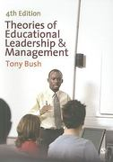 Theories of Educational Leadership and Management 4th edition 9781848601918 1848601913