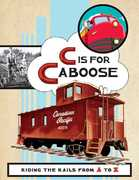 C Is for Caboose 0 9780811856430 0811856437