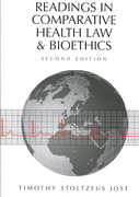 Readings in Comparative Health Law and Bioethics 2nd edition 9781594602962 1594602964