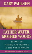 Father Water, Mother Woods 0 9780440219842 0440219841