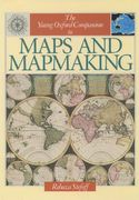 The Young Oxford Companion to Maps and Mapmaking 0 9780195080421 0195080424