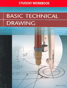 Basic Technical Drawing, Student Workbook 8th Edition 9780078457494 0078457491