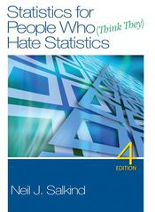 Statistics for People Who (Think They) Hate Statistics 4th edition 9781412979597 1412979595