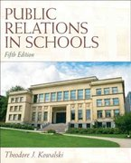 Public Relations in Schools 5th Edition 9780137072453 0137072457