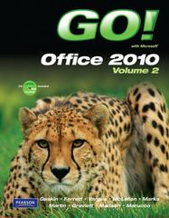 GO! with Microsoft Office 2010 Volume 2 1st Edition 9780135090909 0135090903