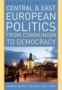 Central and East European Politics 2nd edition 9780742567344 0742567346