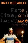 Fate, Time, and Language 0 9780231151573 0231151578