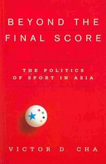 Beyond the Final Score 1st Edition 9780231519298 023151929X