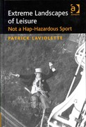 Extreme Landscapes of Leisure 1st Edition 9781317137054 1317137051