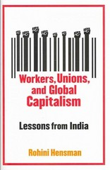 Workers, Unions, and Global Capitalism 0 9780231148009 0231148003
