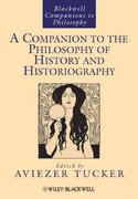 A Companion to the Philosophy of History and Historiography 1st edition 9781444337884 1444337882