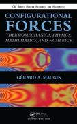 Configurational Forces 1st edition 9781439846124 143984612X