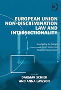 European Union Non-Discrimination Law and Intersectionality 0 9780754699477 0754699471