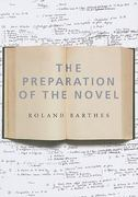 The Preparation of the Novel 0 9780231136150 0231136153