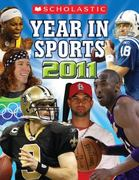 Scholastic Year in Sports 2011 0 9780545237499 0545237491