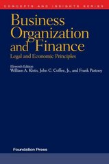 Klein, Coffee and Partnoy's Business Organization and Finance, Legal and Economic Principles 11th edition 9781599414492 159941449X