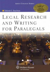 Legal Research and Writing for Paralegals 6th Edition 9780735598652 0735598657