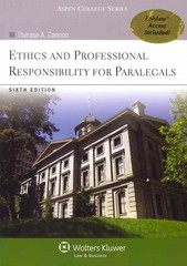 Ethics and Professional Responsibility for Paralegals 6th Edition 9780735598676 0735598673
