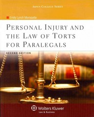 Personal Injury and the Law of Torts for Paralegals 2nd Edition 9780735598775 0735598770