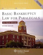 Basic Bankruptcy Law for Paralegals (Abridged) 2e 2nd Edition 9780735598799 0735598797