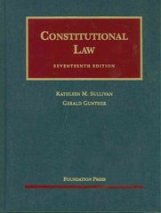 Constitutional Law 17th edition 9781599417523 1599417529