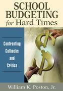 School Budgeting for Hard Times 0 9781412990905 1412990904